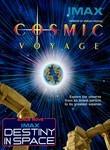 Cosmic Voyage / Destiny in Space