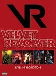 Velvet Revolver: Live in Houston