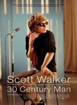 Scott Walker: 30th Century Man (2006)