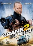 Crank 2: High Voltage (2009)
