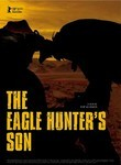 The Eagle Hunter&#39;s Son (2009)