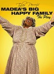 Madea's Big Happy Family: The Play (2010)