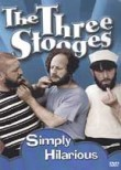 The Three Stooges: Simply Hilarious