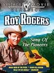 Roy Rogers: Song of the Pioneers