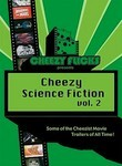 Cheezy Sci-Fi Trailers: Vol. 2