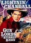 Lightnin&#039; Crandall / Gun Lords of Stirrup Basin