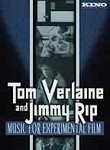 Tom Verlaine & Jimmy Rip: Music for Experimental Film