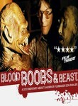 Blood, Boobs &amp; Beast