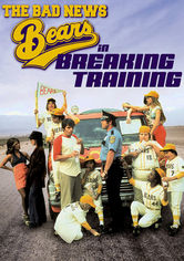 Rent The Bad News Bears in Breaking Training on DVD
