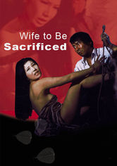Rent Wife to Be Sacrificed on DVD