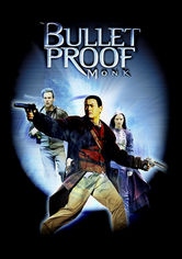 Rent Bulletproof Monk on DVD