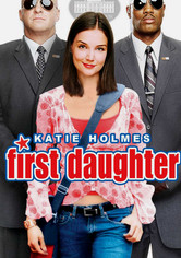 Rent First Daughter on DVD
