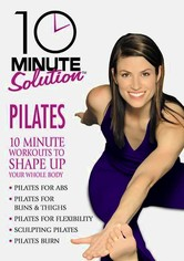 Rent 10 Minute Solution: Pilates on DVD