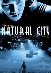 Rent Natural City on DVD