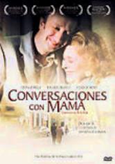 Rent Conversaciones con Mama on DVD