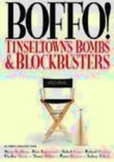 Boffo!: Tinseltown's Bombs & Blockbusters