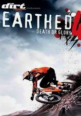 Rent Earthed 4: Death or Glory on DVD