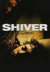 Rent Shiver on DVD