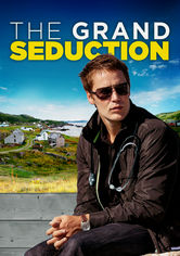 Rent The Grand Seduction on DVD