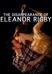 Rent The Disappearance of Eleanor Rigby on DVD