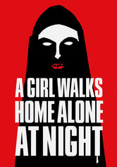 Rent A Girl Walks Home Alone at Night on DVD