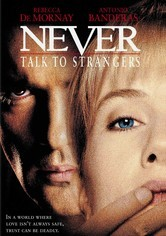 Rent Never Talk to Strangers on DVD