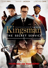 Rent Kingsman: The Secret Service on DVD