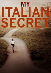 Rent My Italian Secret: The Forgotten Heroes on DVD
