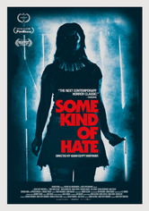 Rent Some Kind of Hate on DVD