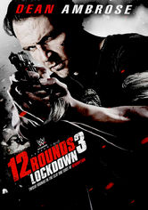 Rent 12 Rounds 3: Lockdown on DVD