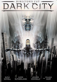 Dark City: Director's Cut