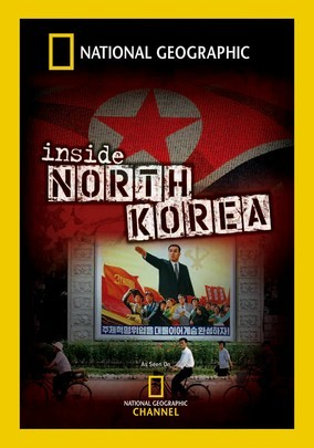 Rent National Geographic: Inside North Korea on DVD