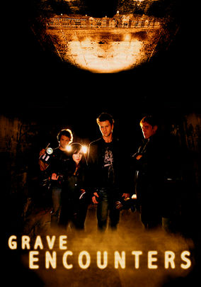 Rent Grave Encounters on DVD