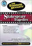 Shakespeare Tragedies: Origins and Style: The Standard Deviants