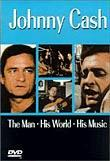 Johnny Cash: The Man, His World, His Music