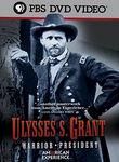Ulysses S. Grant: Warrior / President