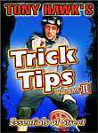 Tony Hawk's Trick Tips: Vol. 2: Essentials of Street