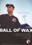 Ball of Wax