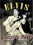 Elvis Presley: Memphis Flash