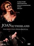 Dame Joan Sutherland: The Reluctant Prima Donna