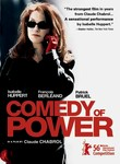 Comedy of Power (L'ivresse du pouvoir) poster
