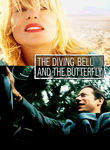 Diving Bell and the Butterfly (Le Scaphandre et le papillon) poster