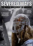 Severed Ways: The Norse Discovery of America poster