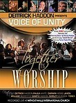 Together in Worship: Dietrick Haddon Presents Voice of Unity