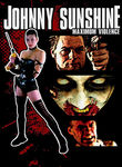Johnny Sunshine Maximum Violence (2008)