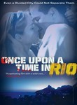 Once Upon A Time in Rio (Era Uma Vez...) poster