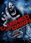 Fwd: Damned by Dawn - http://www.netflix.com/Movie/Damned-by-Dawn/70148664 (via http://ff.im/LMaAk)