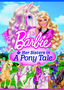 70291096 Barbie & Her Sisters in A Pony Tale